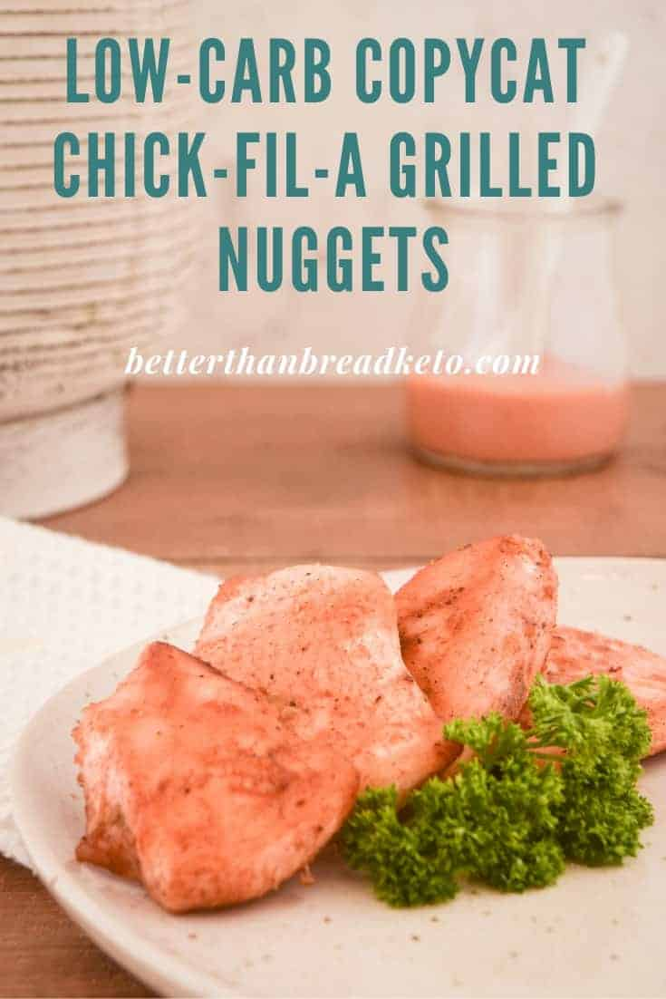 Low-Carb Copycat Chick-fil-a Grilled Nuggets