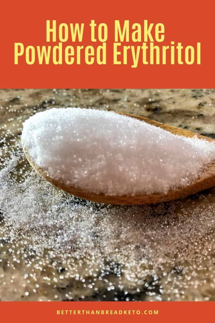 How to Make Powdered Erythritol