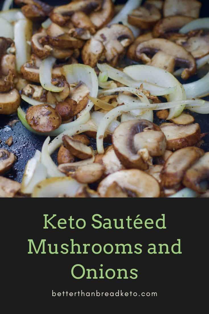 Keto Sauteed Mushrooms and Onions