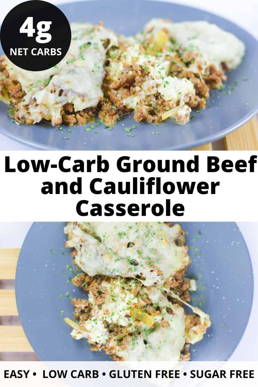 Low-Carb Ground Beef and Cauliflower Casserole